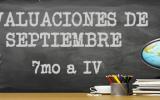 Evaluación Septiembre 7° a IV°