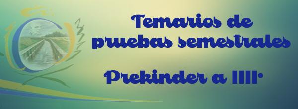 Temario pruebas semestrales PK a III°