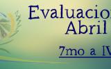 CALENDARIO DE EVALUACIONES 7mo a IV°