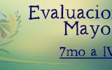 Evaluaciones mayo - 7mo a IV°