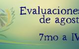 EVALUACIONES 7mo - IV° AGOSTO