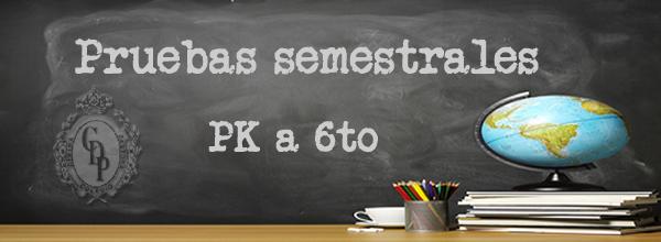 CALENDARIO PRUEBAS SEMESTRALES PK a 6TO