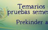 TEMARIOS PRUEBAS SEMESTRALES PK a 6TO