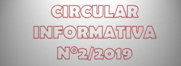 CIRCULAR INFORMATIVA N°2/2019