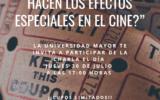 Charla: ¿Cómo se hacen los efectos especiales en el Cine? U. Mayor