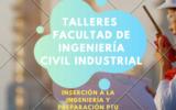 Talleres Facultad de Ingeniería Civil Industrial Preparación PTU Física y Matemática - U. Santo Tomá