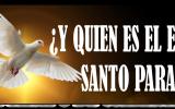 ¿Y quien es el Espíritu Santo para ti?