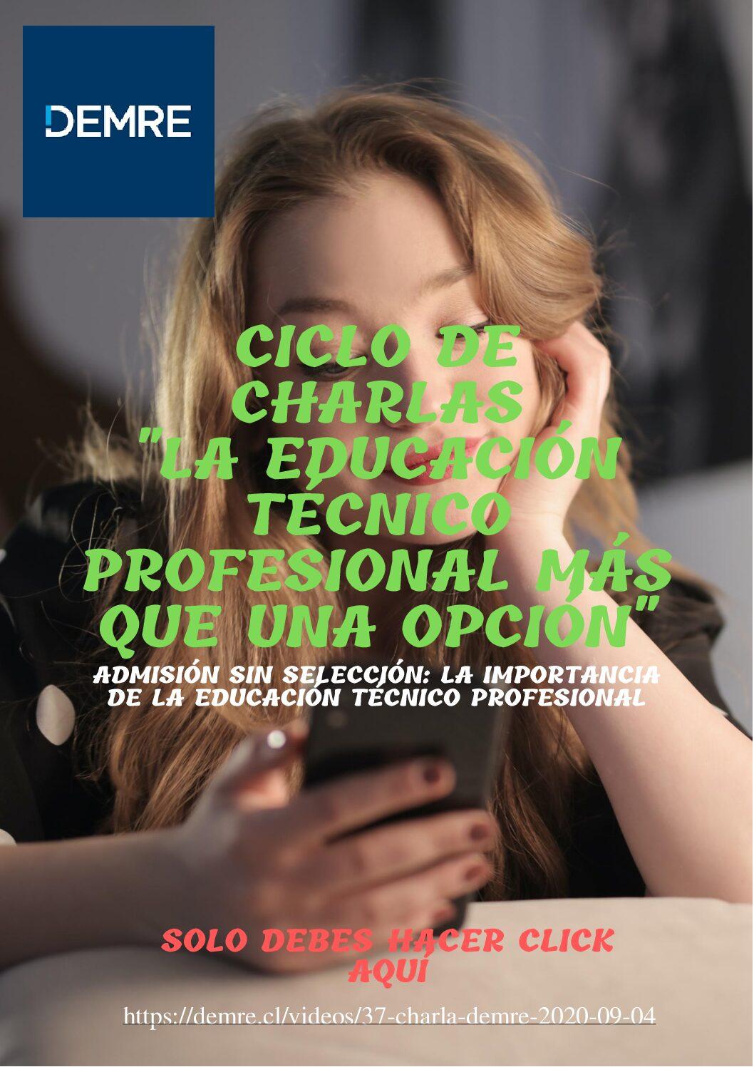"""Demre- Charla """"La educación Técnico profesional más que una opción"""""""