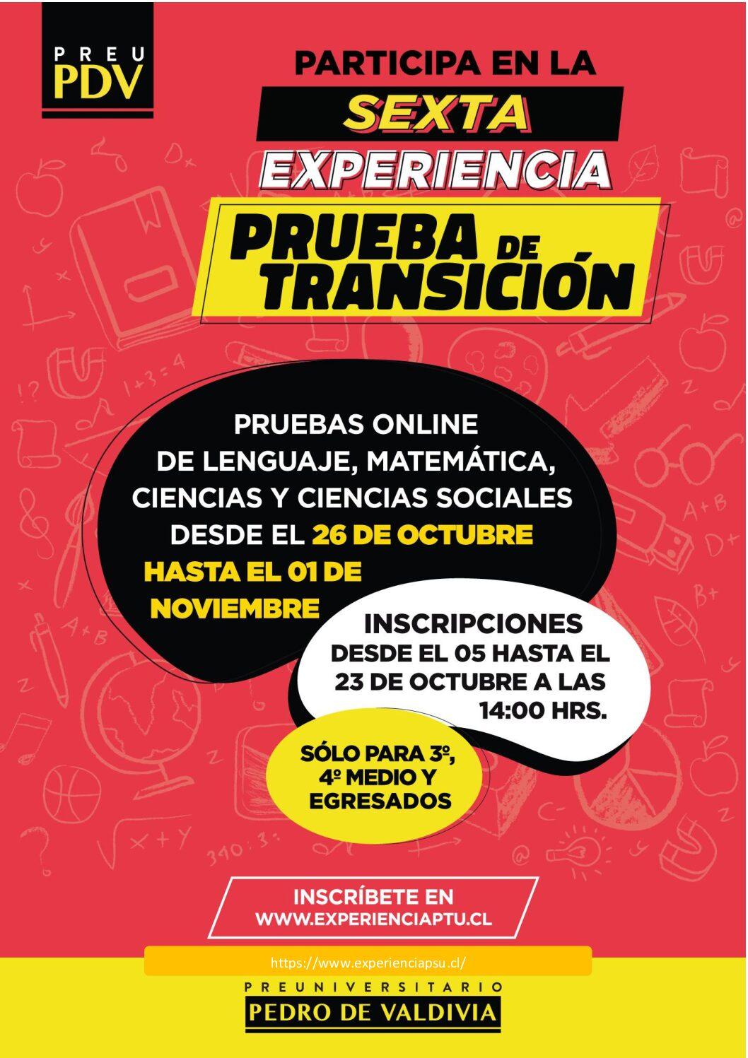 Sexta Experiencia - Prueba de Transición Preuniversitario Pedro de Valdivia