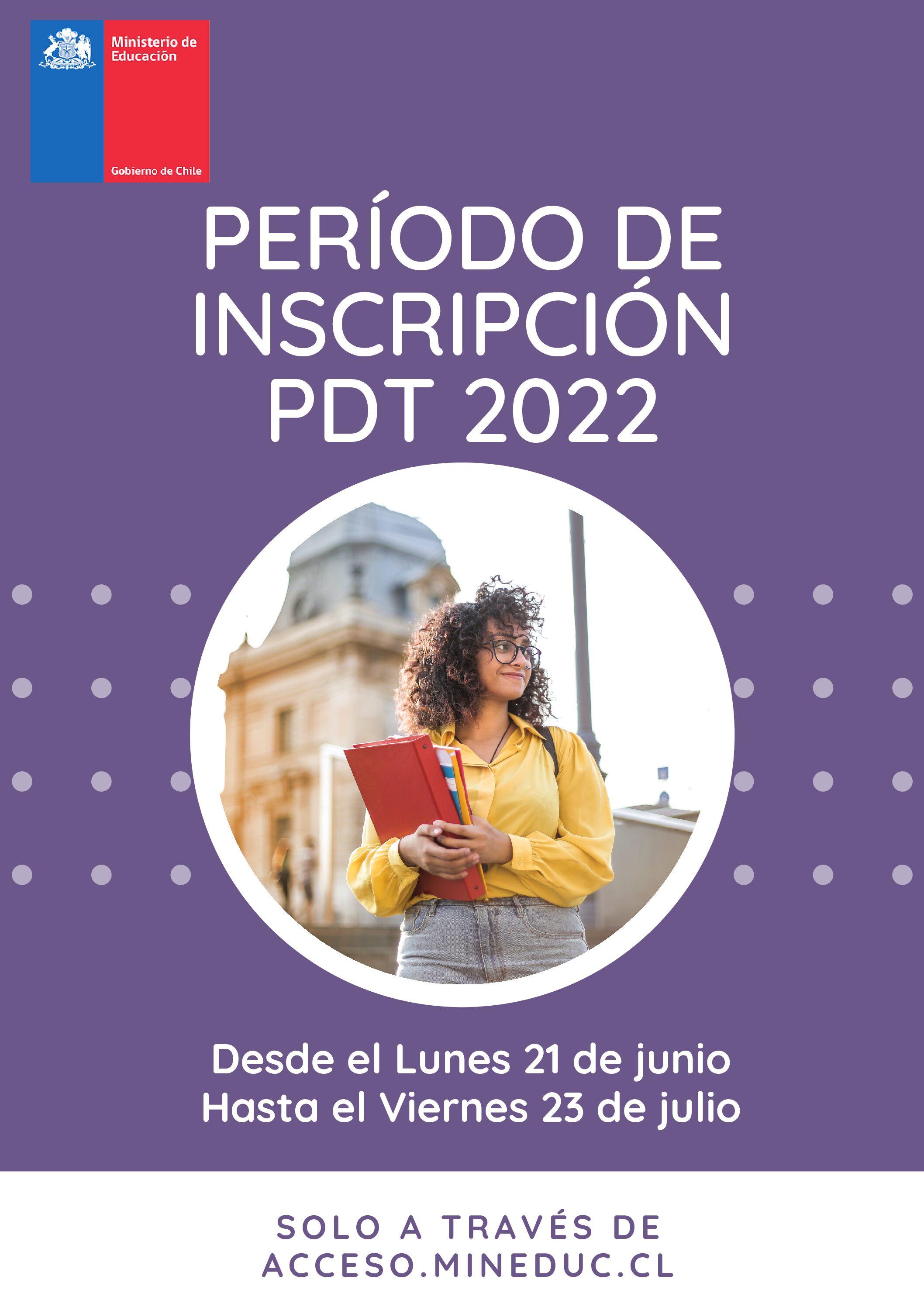 Período de Inscripción PDT 2022